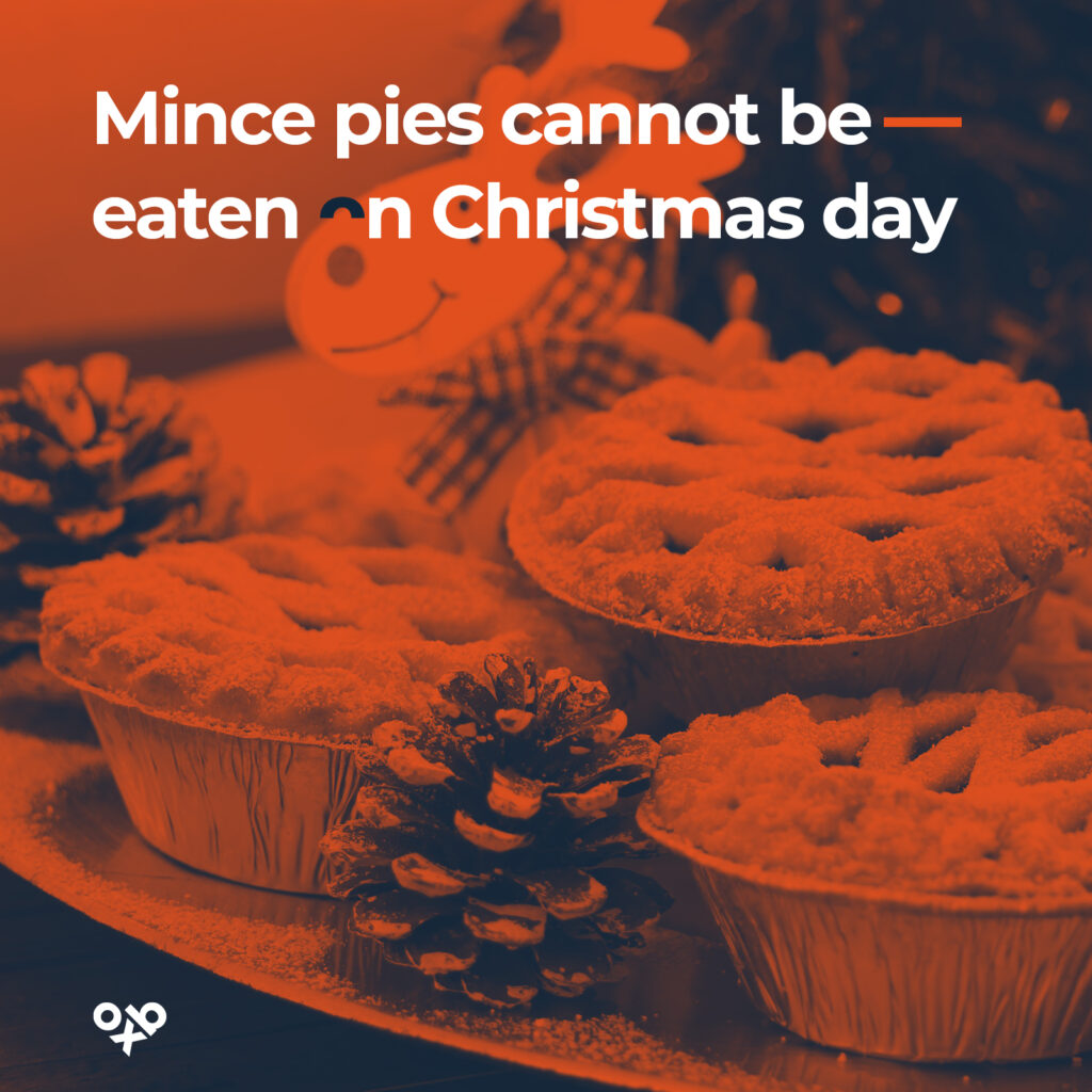 mince pies cannot be eaten on christmas day