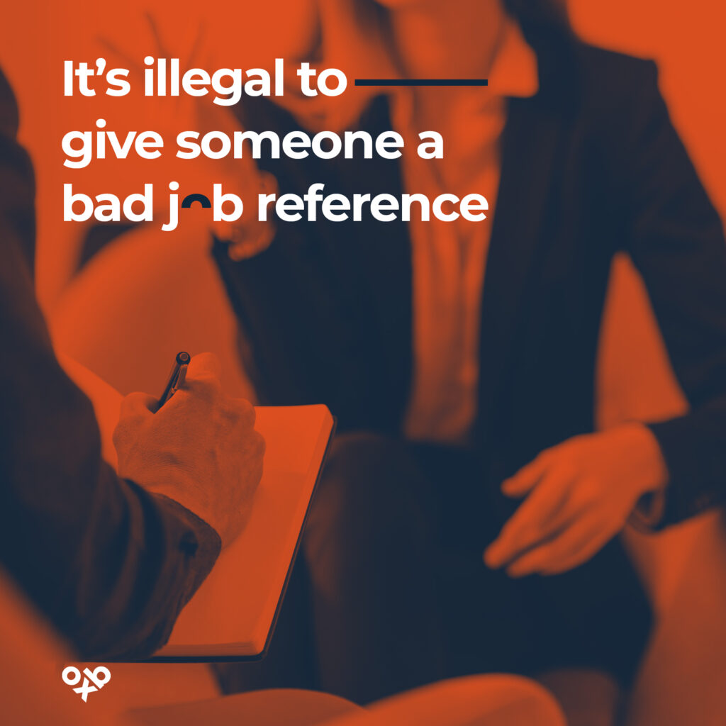 it's illegal to give someone a bad job reference